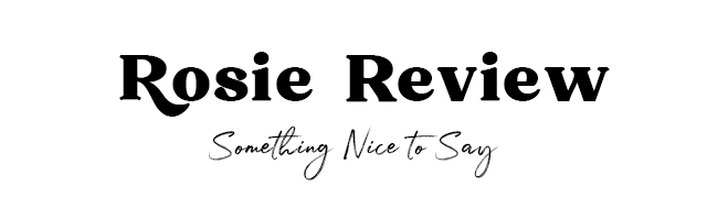 Rosie Review